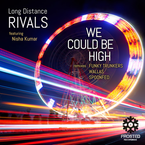 Long Distance Rivals - We Could Be High featuring Nisha Kumar
