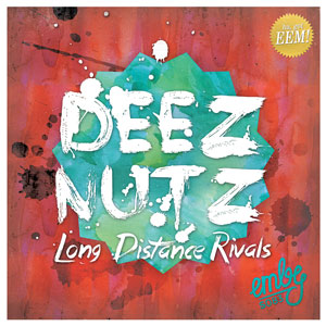 Long Distance Rivals - Deez Nuts